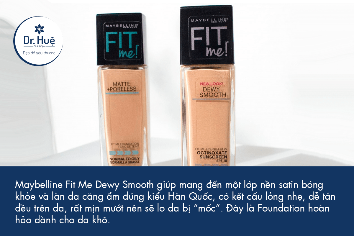 Maybelline Fit Me Dewy Smooth Foundation dành cho da khô