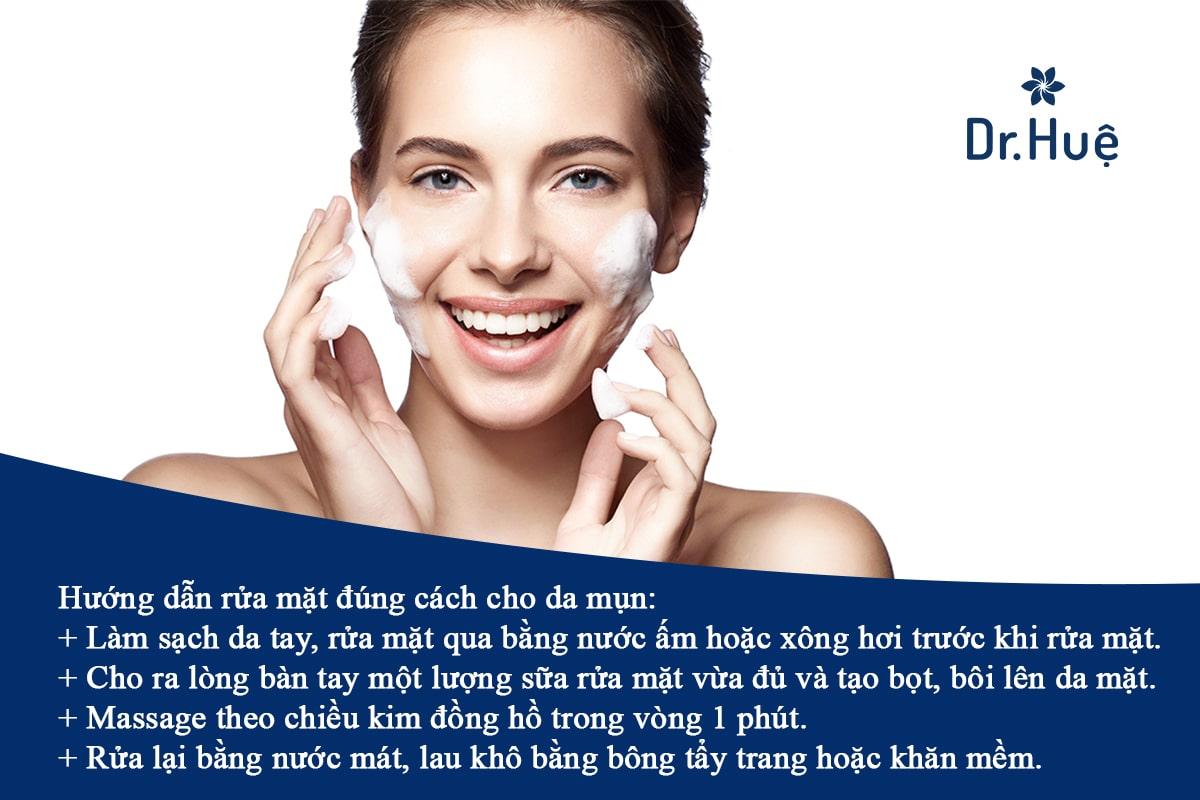 Hướng dẫn cách rửa mặt đúng cách cho da mụn