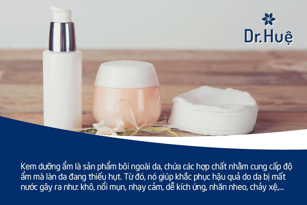 Kem dưỡng ẩm là gì có tác dụng gì và cách sử dụng