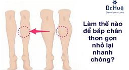 Làm thế nào để bắp chân thon gọn nhỏ lại nhanh chóng