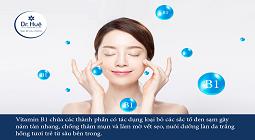 Tác dụng và cách dùng vitamin B1 làm trắng da mặt toàn thân tốt nhất